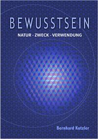 Buch - B Kutzler - Bewusstsein